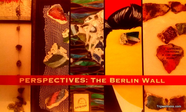 berlin wall perspectives, front porch gallery, trip wellness
