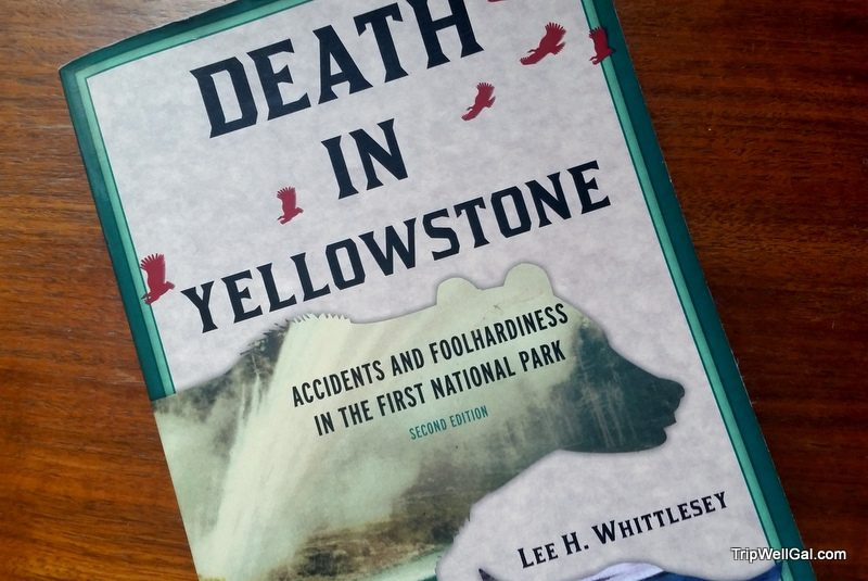 Death in Yellowstone Park Book about the dangerous beauty