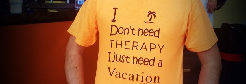 I need a vacation t-shirt
