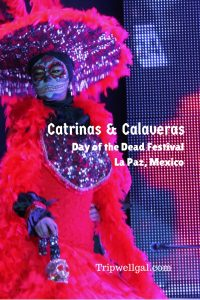 The Catrinas and Calaveras compete in La Paz Mexico Pin 1