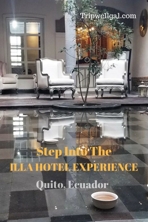 Step into the Illa luxury hotel experience in Quito, Ecuador