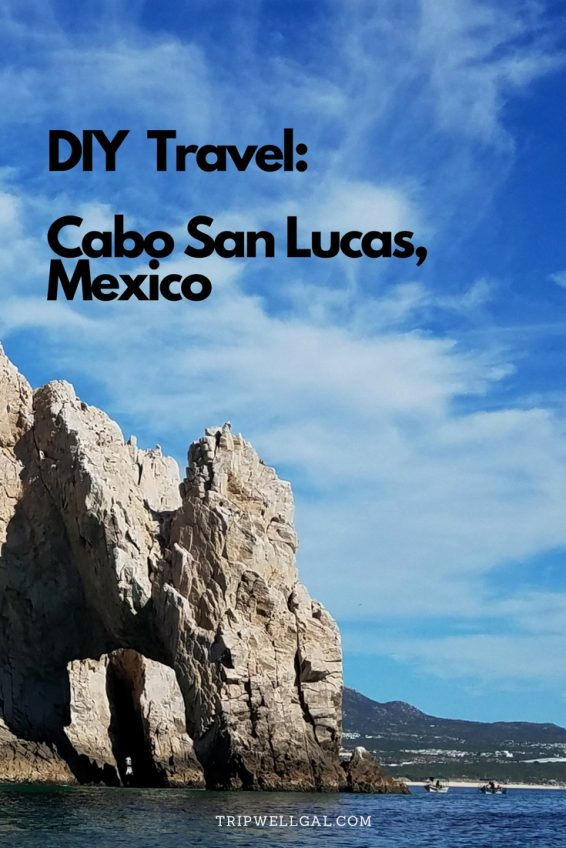 Plan a Cabo San Lucas Beach Vacation Pin
