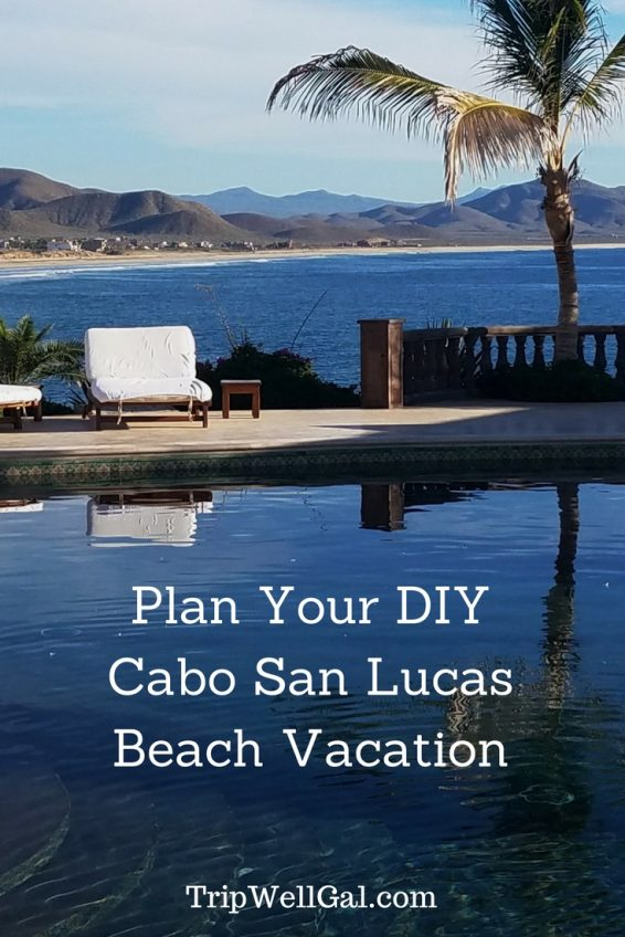 Plan your Cabo San Lucas Beach Vacation Pin