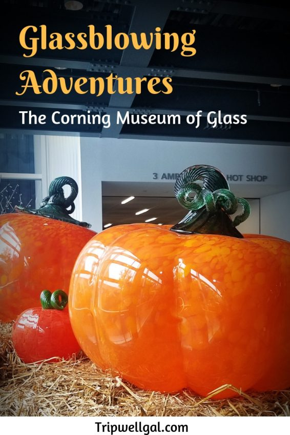 Glass blowing adventures in the Corning Glass Museum