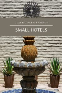 Classic Palm Springs hotels pin 2