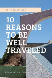 Ten reasons to be well traveled pin with bridge
